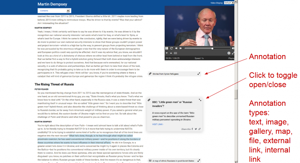 "Screenshot of Martin Dempsey interactive transcript. The transcript is on the left, the video on the top right. There are annotations below the video. An arrow pointing to one of the annotations says ""Click to toggle open/close"" a second label says ""Annotation types: text, image, gallery, map, file, external link, internal link"""